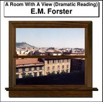 A Room With A View (Dramatic Reading) Thumbnail Image