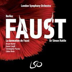 La damnation de Faust by Hector Berlioz ;   London Symphony Orchestra ,   Bryan Hymel ,   Karen Cargill ,   Christopher Purves ,   Gábor Bretz ,   Simon Rattle