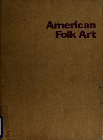 Cover of: American folk art | The Museum of Modern Art
