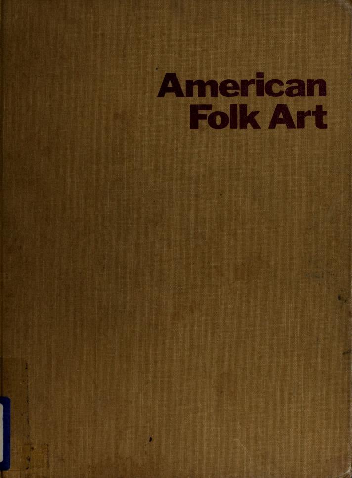 American folk art by The Museum of Modern Art