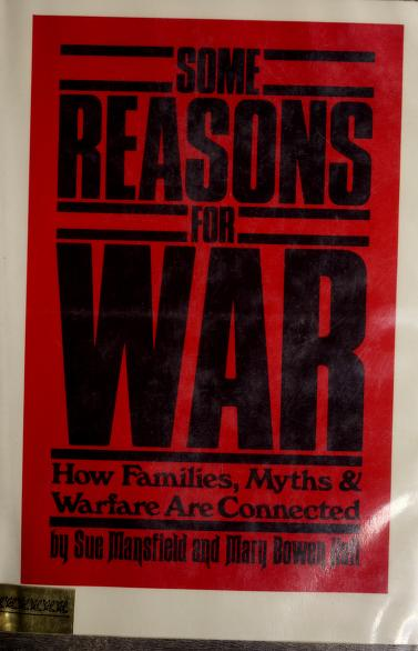 Some reasons for war by Sue Mansfield