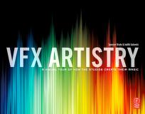 Cover of: VFX artistry: a visual tour of how the studios create their magic